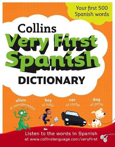 9780007309016: Collins Very First Spanish Dictionary (Collins Primary Dictionaries) (Spanish and English Edition)