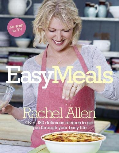 9780007309047: Easy Meals: Over 180 Delicious Recipes to get you Through your Busy Life