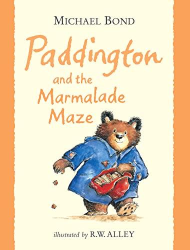 9780007309481: Paddington and the Marmalade Maze