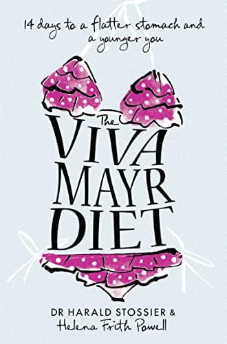 9780007309498: The Viva Mayr Diet
