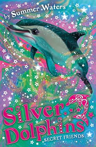 9780007309696: Secret Friends (Silver Dolphins)