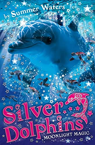 9780007309733: Moonlight Magic (Silver Dolphins)