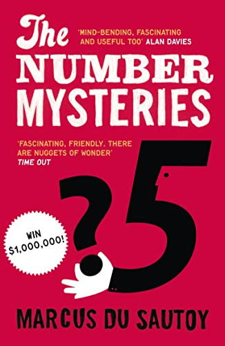 9780007309863: TheNumber Mysteries A Mathematical Odyssey Through Everyday Life by Sautoy, Marcus du ( Author ) ON Mar-03-2011, Paperback