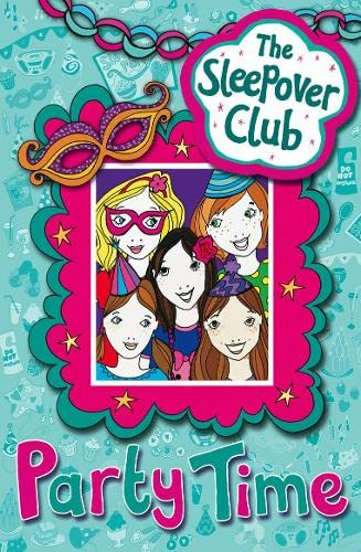 9780007309948: Party Time (The Sleepover Club)
