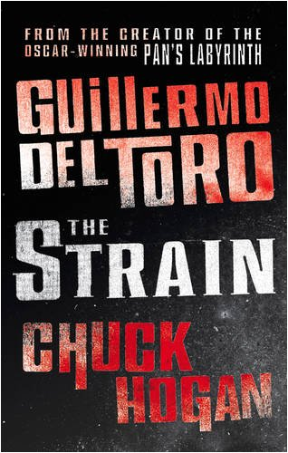 9780007310258: The Strain (The Strain Trilogy)