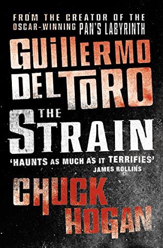 The Strain Trilogy: The Strain, The Fall: Del Toro, Guillermo