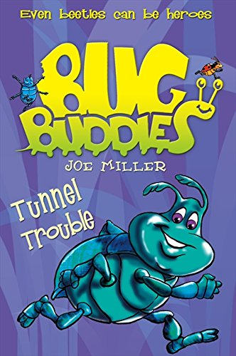 9780007310425: Tunnel Trouble (Bug Buddies, Book 4)