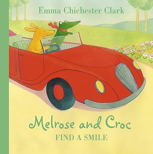 9780007310524: Find a Smile (Melrose & Croc)