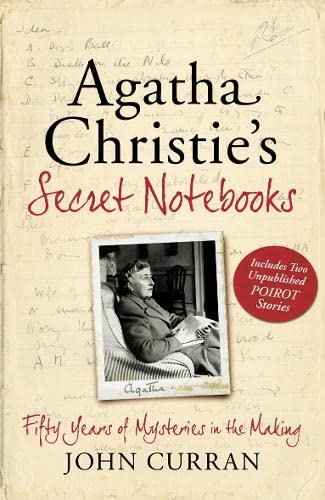 AGATHA CHRISTIE'S SECRET NOTEBOOKS - FIFTY YEARS OF MYSTERIES IN THE MAKING - SIGNED FIRST EDITIO...