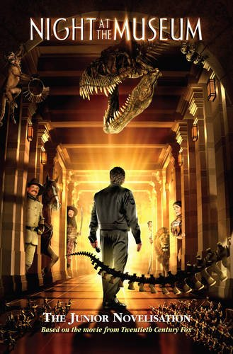 9780007310661: Night at the Museum - Novelisation