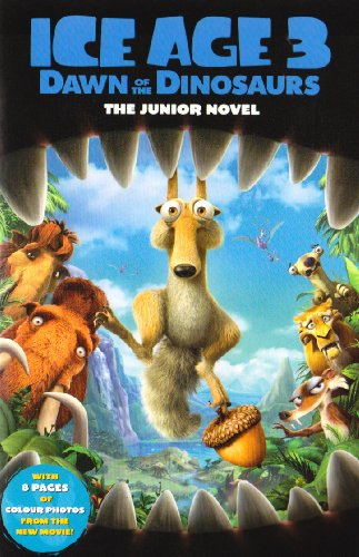Ice Age 3, Dawn of the Dinosaurs: The Junior Novel