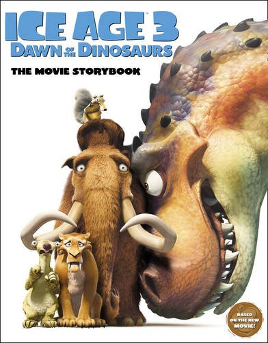 9780007310807: Ice Age 3 Dawn of the Dinosaurs The Movie Storybook