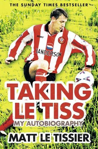 9780007310920: Taking le Tiss: My Autobiography