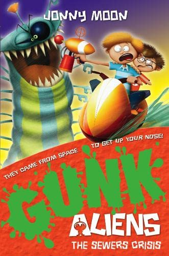 9780007310975: The Sewers Crisis (GUNK Aliens)