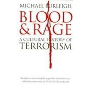 9780007311057: Blood and Rage: A Cultural History of Terrorism