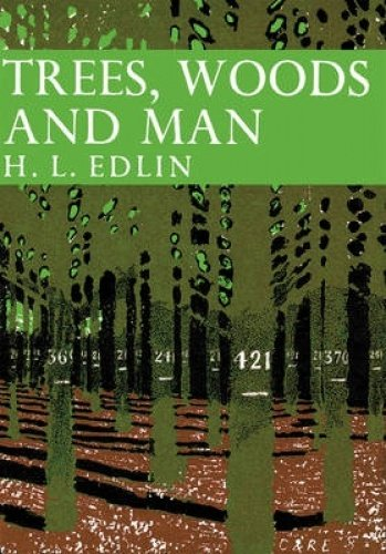 9780007311071: Trees, Woods and Man (Collins New Naturalist Library, Book 32)