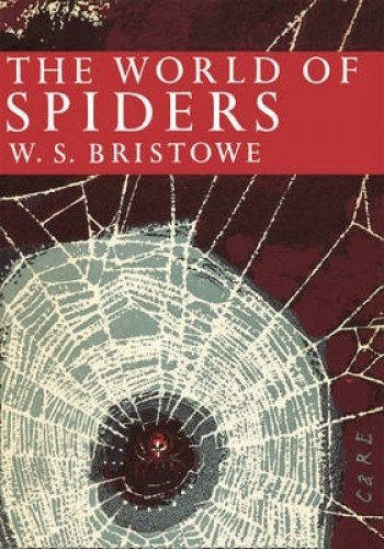 9780007311088: The World of Spiders (Collins New Naturalist Library, Book 38)
