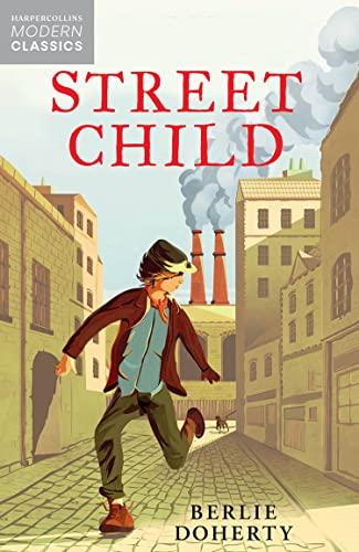 9780007311255: Street Child (Essential Modern Classics) (Collins Modern Classics)