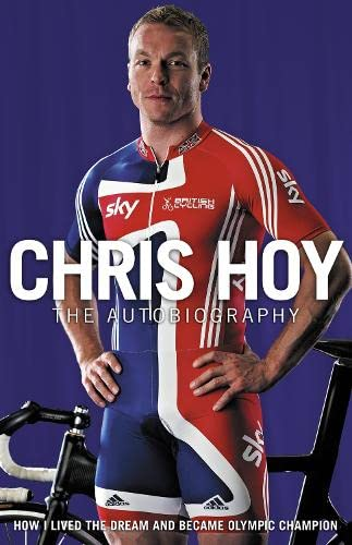 9780007311316: Chris Hoy: The Autobiography