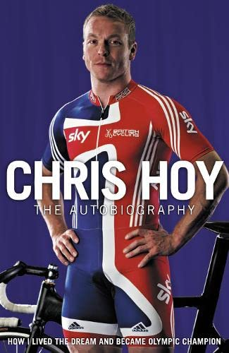 9780007311347: Chris Hoy: The Autobiography