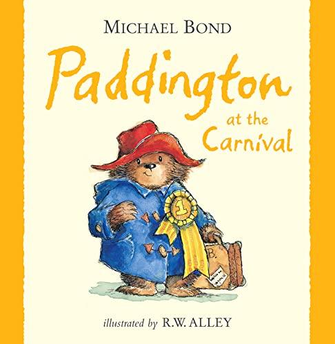 9780007311934: Paddington at the Carnival