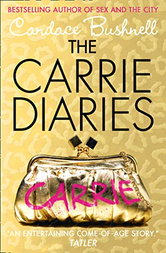 9780007312078: The Carrie Diaries (The Carrie Diaries, Book 1)