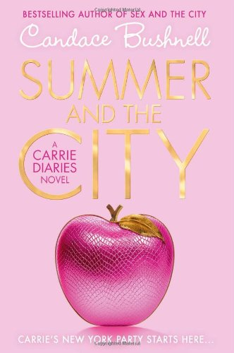 9780007312085: Summer and the City (The Carrie Diaries, Book 2)