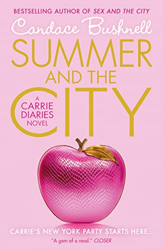 9780007312092: Summer and the City: A Carrie Diaries Novel (The Carrie Diaries)