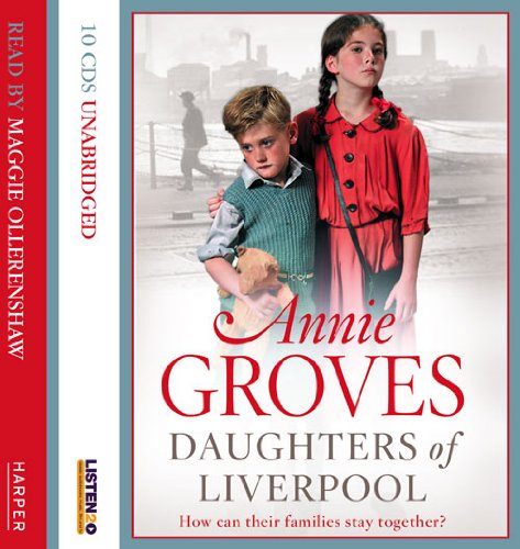 9780007312122: Daughters of Liverpool