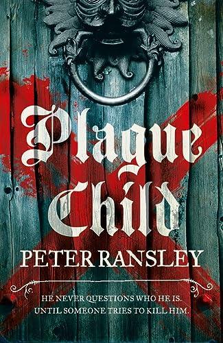 9780007312375: Plague Child (Tom Neave Trilogy 1)