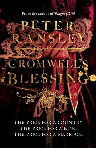 9780007312405: Cromwell?s Blessing (Tom Neave Trilogy 2)
