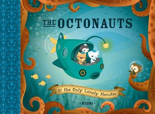 9780007312498: The Octonauts & the Only Lonely Monster