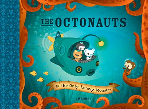 9780007312504: The Octonauts and the Only Lonely Monster