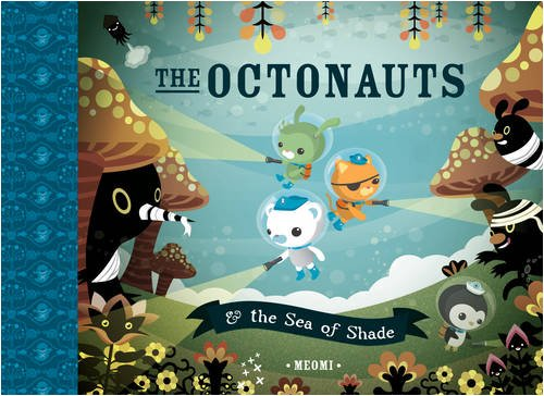 9780007312511: The Octonauts and the Sea of Shade