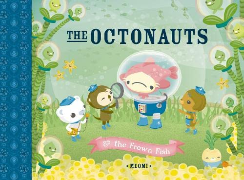 9780007312535: The Octonauts and the Frown Fish