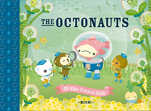 9780007312542: Octonauts & the Frown Fish