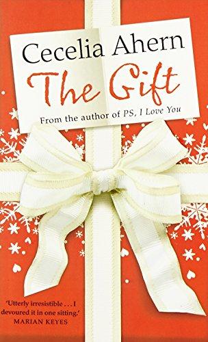 The Gift: Cecelia Ahern