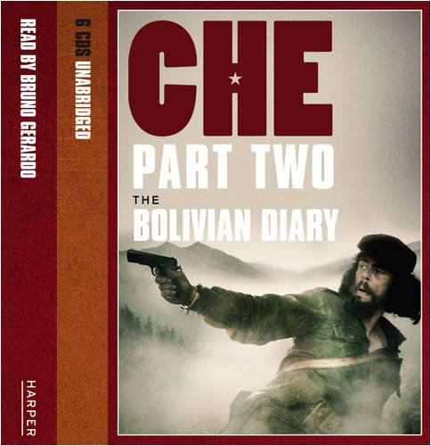 9780007312610: Che, Part Two: The Bolivian Diary: The Bolivian Diaries