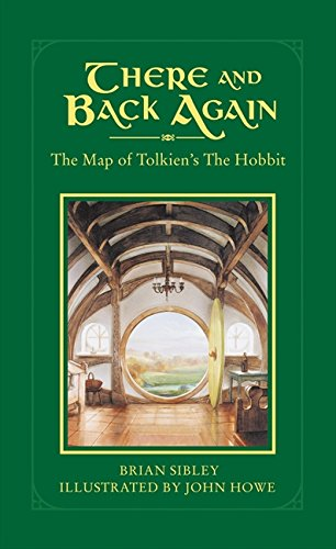 9780007312719: There and Back Again: The Map of Tolkien's Hobbit