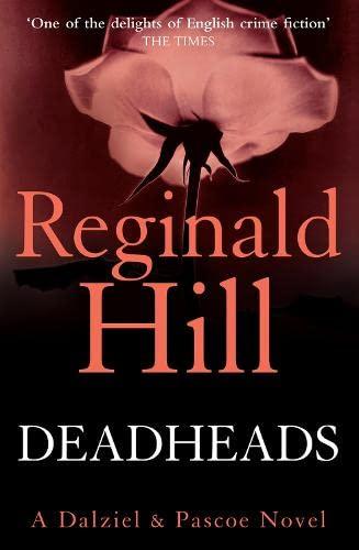 9780007313082: Deadheads
