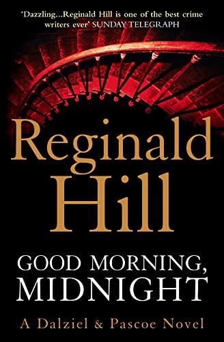 9780007313211: Good Morning, Midnight (Dalziel & Pascoe, Book 19)
