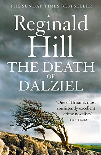9780007313228: The Death of Dalziel: A Dalziel and Pascoe Novel (Dalziel & Pascoe, Book 20)