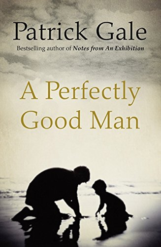 Perfectly Good Man (0007313470) by Patrick Gale