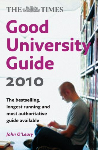 9780007313488: The Times Good University Guide 2010 (Times Good University Guides)