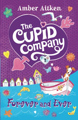 9780007313518: Forever and Ever (The Cupid Company)