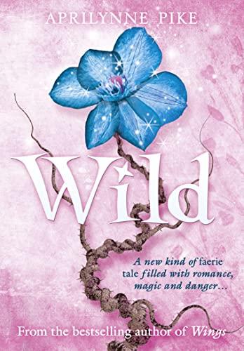 9780007314386: Wild