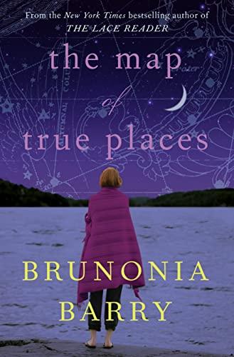 9780007314553: [ The Map of True Places[ THE MAP OF TRUE PLACES ] By Barry, Brunonia ( Author )Mar-22-2011 Paperback