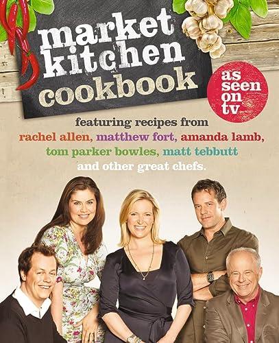 Market Kitchen Cookbook (0007314590) by Amanda Lamb; Rachel Allen