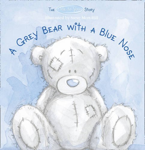 9780007315000: A Grey Bear with a Blue Nose. (Me to You)