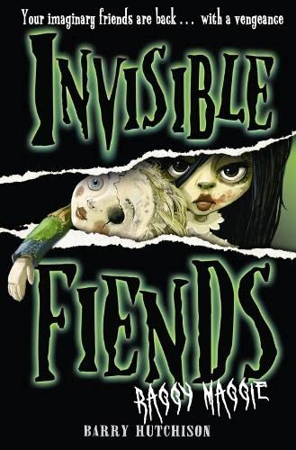 9780007315161: Raggy Maggie (Invisible Fiends, Book 2)